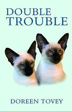 Double Trouble : Doreen Tovey - Doreen Tovey