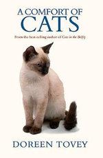 A Comfort of Cats : Doreen Tovey - Doreen Tovey