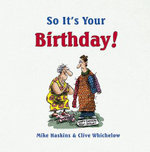 So it's Your Birthday! - Mike Haskins