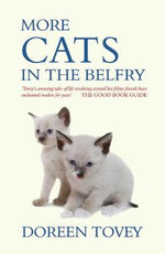More Cats in the Belfry : Doreen Tovey - Doreen Tovey