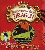 How to Train Your Dragon : How to Train Your Dragon - Cressida Cowell