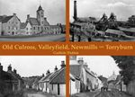 Old Culross, Valleyfield, New Mills and Torryburn - Guthrie Hutton