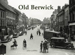 Old Berwick - John Griffiths