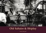 Old Saltaire & Shipley - Paul Chrystal