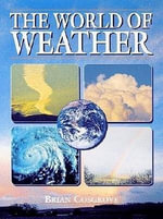 The World of Weather - Brian Cosgrove