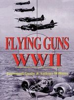 Flying Guns WWII :  Book II: Beyond the Last Day - Anthony G. Williams