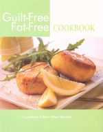Guilt Free Fat Free Cookbook