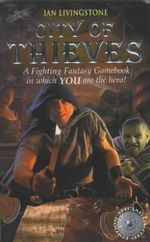 City of Thieves : A Fighting Fantasy Gamebook : Book 5 - Ian Livingstone