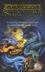 Sorcery 3 : The Seven Serpents : A Fighting Fantasy Gamebook in which YOU are the hero : Book 13 - Steve Jackson