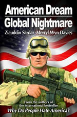 American Dream, Global Nightmare - Ziauddin