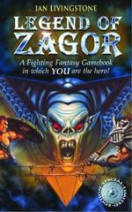 Legend of Zagor : A Fighting Fantasy Gamebook : Book 20 - Ian Livingstone