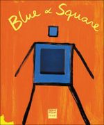 Blue and Square - Herve Tullet