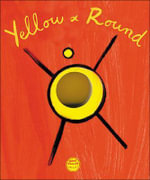 Yellow and Round - Herve Tullet