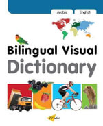 Bilingual Visual Dictionary with Interactive CD : English-Arabic - Milet Publishing