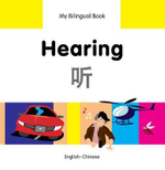 My Bilingual Book - Hearing - Milet Publishing Ltd