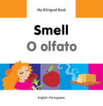 My Bilingual Book - Smell - Milet Publishing Ltd