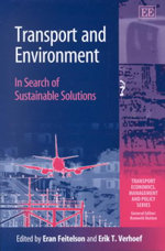 Transport and Environment : In Search of Sustainable Solutions :  Prevention and Health: Third International Confer...