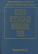 Economic Integration and International Trade