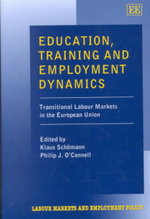 Education, Training and Employment Dynamics : Transitional Labour Markets in the European Union
