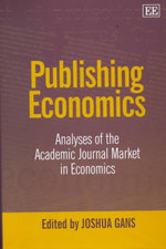 Publishing Economics : Analyses of the Academic Journal Market in Economics : Another Look