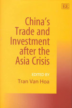 China's Trade and Investment after the Asia Crisis