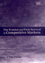 Tax Evasion and Firm Survival in Competitive Markets - Filip Palda