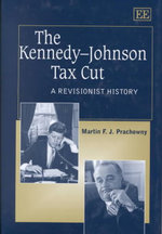 The Kennedy-Johnson Tax Cut : A Revisionist History - Martin F. J. Prachowny