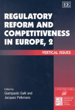 Regulatory Reform and Competitiveness in Europe II : Vertical Issues