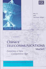 China's Telecommunications Market : Entering a New Competitive Age - Ding Lu