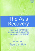 The Asia Recovery : Issues and Aspects of Growth, Development, Trade and Investment
