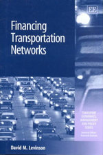Financing Transportation Networks - D.M. Levinson