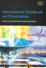 International Handbook on Privatization : Elgar Original Reference Ser. - David Parker