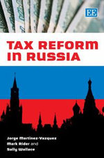 Tax Reform in Russia - Jorge Martinez-Vazquez