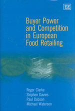 Buyer Power and Competition in European Food Retailing - Roger Clarke