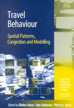 Travel Behaviour : Spatial Patterns, Congestion and Modelling :  Recent Developments and Prospects