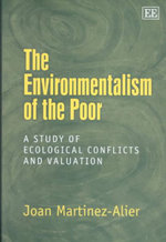 The Environmentalism of the Poor : A Study of Ecological Conflicts and Valuation : Youth, Schooling, and Patriarchy in a Venezuelan T... - Juan Martinez-Alier