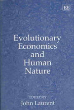 Evolutionary Economics and Human Nature