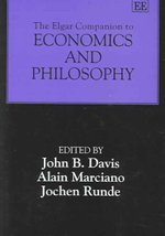 The Elgar Companion to Economics and Philosophy : Elgar Original Reference - John Davis