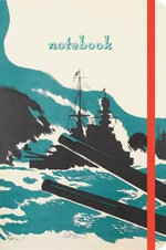 Imperial War Museum Ship Notebook - The Imperial War Museum