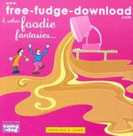 www.Free-Fudge-Download.com : & Other Foodie Fantasies... - Lisa Swerling