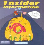 Insider Information : How the Office Really Works - Lisa Swerling