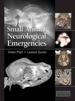 Small Animal Neurological Emergencies - Simon Platt