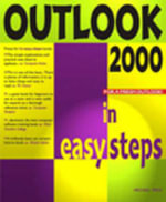 Outlook 2000 in Easy Steps : Suggested alternative: 1572319828 - Michael Price