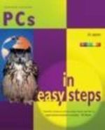 PCs in Easy Steps : In Easy Steps Series - Harshad Kotecha