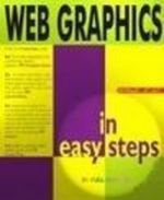 Web Graphics in easy steps : In Easy Steps -  Mary Lojkine