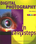 Digital Photography in easy steps : 5th Edition - Nick Vandome