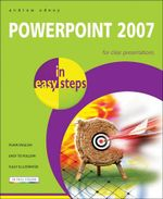 PowerPoint 2007 in easy steps : In Easy Steps - Andrew Edney