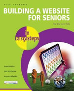 Building a Website for Seniors in easy steps - Nick Vandome