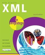 XML in easy steps : 2nd Edition - Mike McGrath