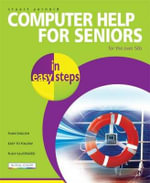 Computer Help for Seniors in easy steps - Stuart Yarnold
